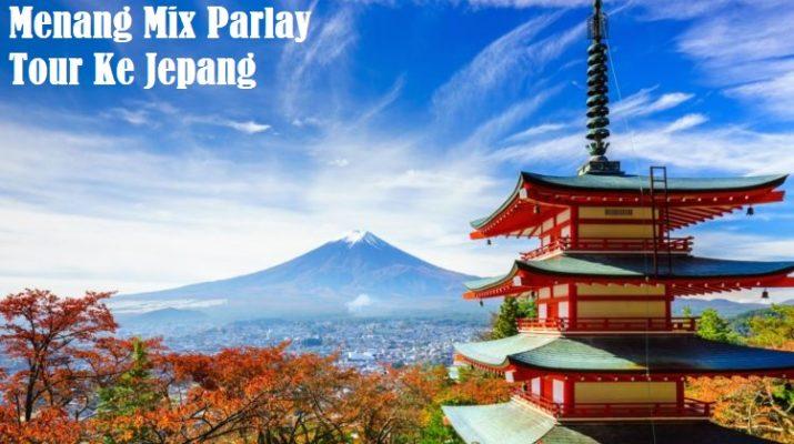 Menang Mix Parlay Tour Ke Jepang
